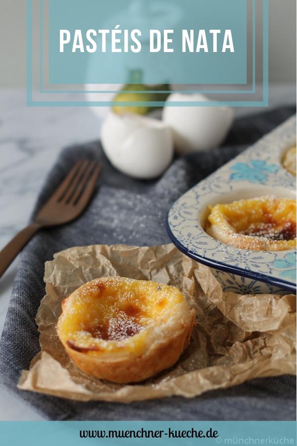 Pastéis de Nata. Feine portugiesische Puddingtörtchen. | www.muenchner-kueche.de #pasteis #pasteisdenata #vanillepudding #gebäck #portugal #belem