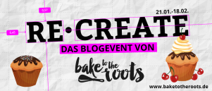 Blogevent von Bake to the Roots.