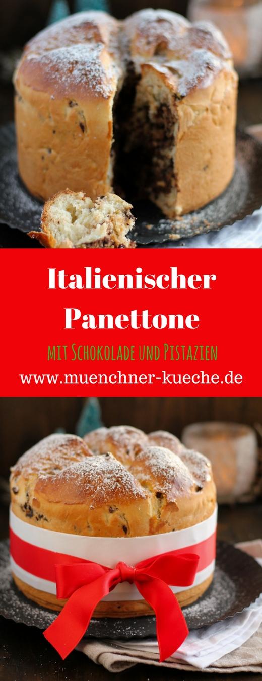 Panettone Mit Schokolade Und Pistazien Munchner Kuche