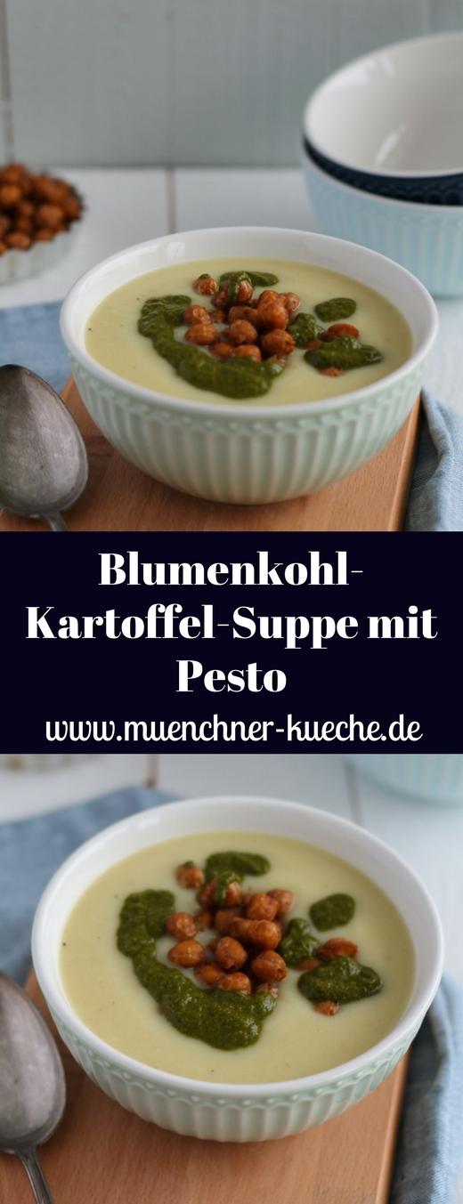 Die Blumenkohl-Kartoffel-Suppe wird getoppt mit gerösteten Kichererbsen und einem Korianderpesto. www.muenchner-kueche.de #suppe #pesto #kichererbsen