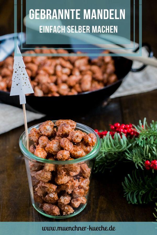 Die selbst gemachten gebrannte Mandeln schmecken wie auf dem Weihnachtsmarkt. Sie sind ein super Geschenk aus der Küche | www.muenchner-kueche.de #gebranntemandeln #geschenk #weihnachten #mandeln #weihnachtsmarkt