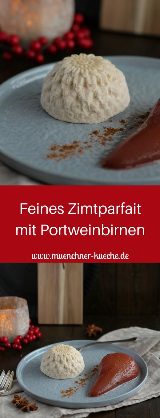 Feines Zimtparfait mit Portweinbirnen. Der ideale Nachtisch zum Weihnachtsfest | www.muenchner-kueche.de #zimt #nachtisch #weihnachten