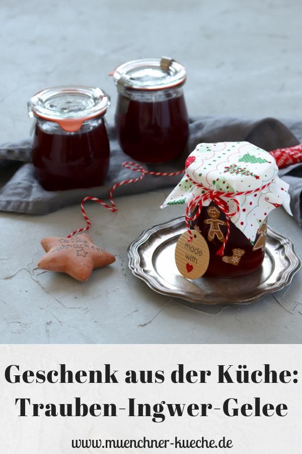 Das Trauben-Ingwer-Gelee ist schnell zubereitet und ist ein wunderbares Geschenk aus der Küche zu Weihnachten. | www.muenchner-kueche.de #gelee #weihnachten #geschenk #geschenkausderküche