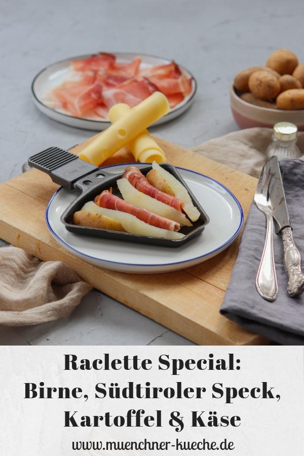 Raclette mit Birne, Südtiroler Speck, Kartoffel und Käse. | www.muenchner-kueche.de #raclette #weihnachten #silvester #birne #speck #kartoffel #käse #pfännchen