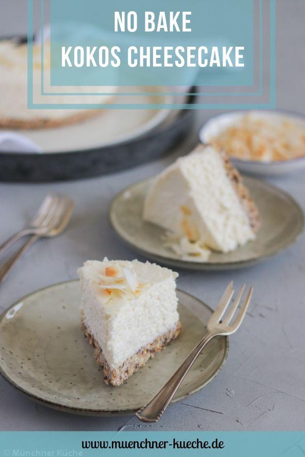 Bei hohen Temperaturen perfekt: der No Bake Kokos Cheesecake aus dem Kühlschrank. | www.muenchner-kueche.de #kokos #cheesecake #nobake #kühlschrank #ohnebacken #karibik #sommer